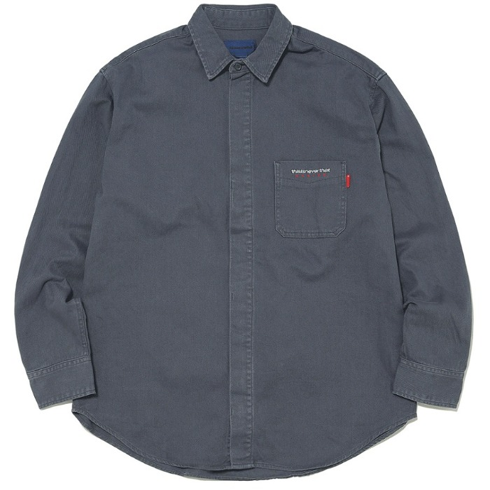 디스이즈네버댓 셔츠 OVERDYED TWILL SHIRT-CHARCOAL